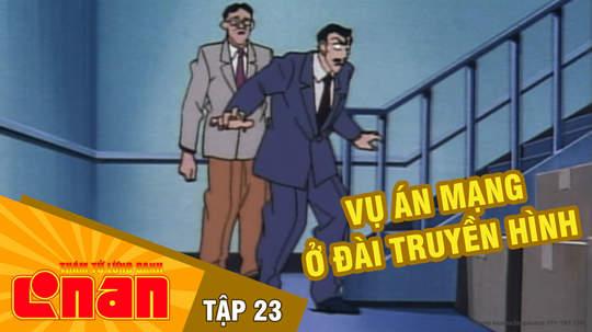 Conan - Tập 23: Vụ án mạng ở đài truyền hình