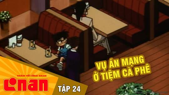 Conan - Tập 24: Vụ án mạng ở tiệm cà phê