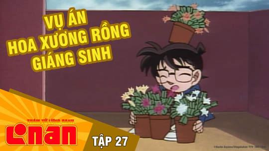 Conan - Tập 27: Vụ án hoa xương rồng Giáng Sinh
