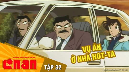 Conan - Tập 32: Vụ án ở nhà Hot-ta