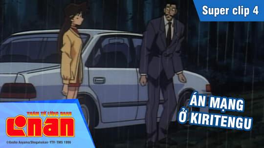 Conan - Superclip 4: Án mạng ở Kiritengu