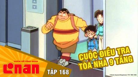 Conan - Tập 168: Cuộc điều tra tòa nhà 9 tầng