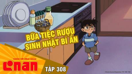 Conan - Tập 308: Bữa tiệc rượu sinh nhật bí ẩn