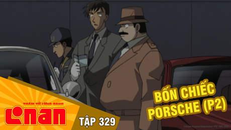 Conan - Tập 329: Bốn chiếc Porsche (P2)
