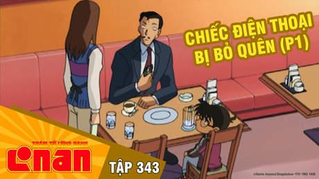 Conan - Tập 343: Chiếc điện thoại bị bỏ quên (P1)