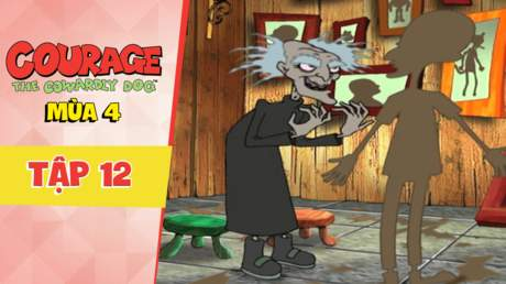 Courage Dog S4 - Tập 12: Courage nhìn về cuộc đời