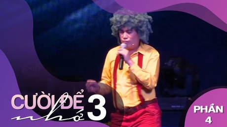 Live show Nhật Cường - Cười để nhớ 3 - Phần 4