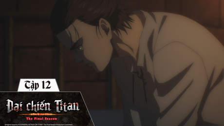 Đại Chiến Titan S4 - Tập 12: Người dẫn dắt