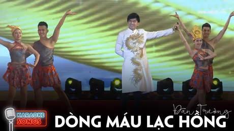 Karaoke songs: Dòng máu Lạc Hồng - Đan Trường