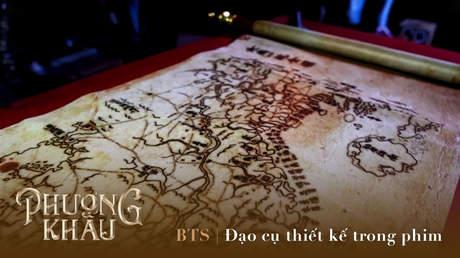 Phượng Khấu - BTS: Đạo cụ thiết kế trong phim