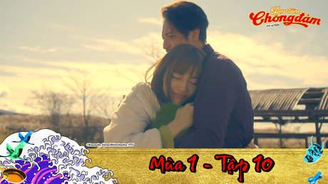 Đạo Làm Chồng Đảm - Tập 10: Cảm ơn Tatsu. Tạm biệt Tatsu