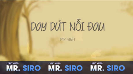 Mr. Siro - Lyrics video: Day dứt nỗi đau