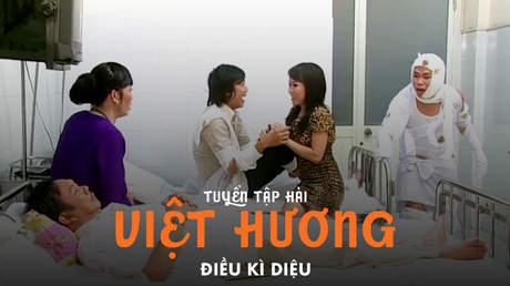 Tuyển tập hài Việt Hương: Điều kì diệu