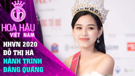 Đồng Hành Cùng HHVN 2020 - Tập 18: Hành trình đăng quang HHVN 2020 của Hoa hậu Đỗ Thị Hà