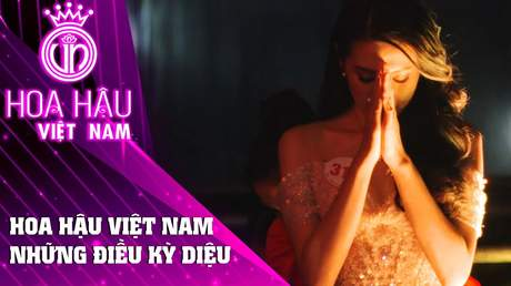 Đồng Hành Cùng HHVN 2020 - Tập 5: Hoa hậu Việt Nam những điều kỳ diệu