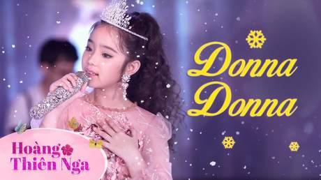 Hoàng Thiên Nga - Donna donna (Stage)
