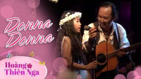 Hoàng Thiên Nga - Donna donna (Live)