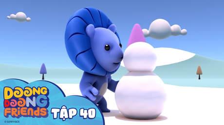 Doong Doong S1 - Tập 40: Banh tuyết