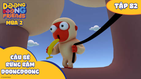 Doong Doong S2 - Tập 82: Cậu bé rừng rậm DoongDoong