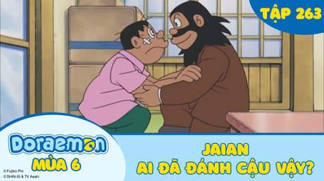 Doraemon S6 - Tập 263: Jaian, ai đã đánh cậu vậy?