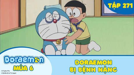 Doraemon S6 - Tập 271: Doraemon bị bệnh nặng