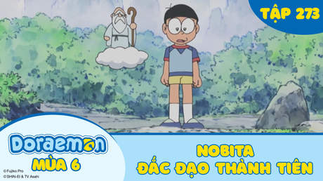 Doraemon S6 - Tập 273: Nobita đắc đạo thành tiên