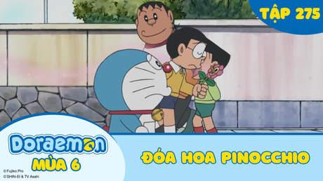 Doraemon S6 - Tập 275: Đóa hoa Pinocchio