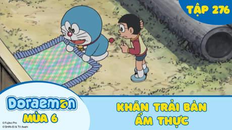 Doraemon S6 - Tập 276: Khăn trải bàn ẩm thực