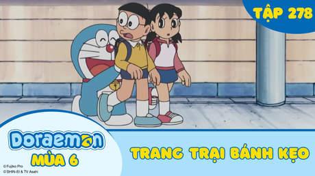 Doraemon S6 - Tập 278: Trang trại bánh kẹo