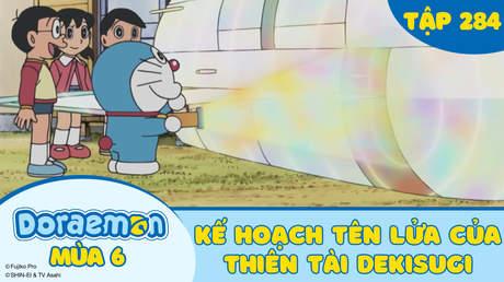 Doraemon S6 - Tập 284: Kế hoạch tên lửa của thiên tài Dekisugi