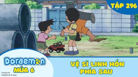 Doraemon S6 - Tập 296: Vệ sĩ linh hồn phía sau