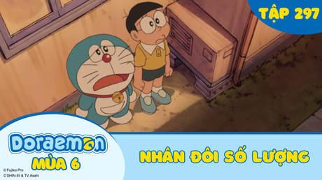 Doraemon S6 - Tập 297: Nhân đôi số lượng
