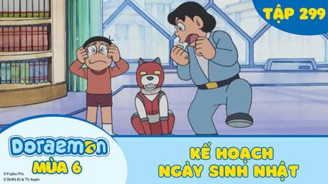 Doraemon S6 - Tập 299: Kế hoạch ngày sinh nhật