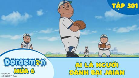 Doraemon S6 - Tập 301: Ai là người đánh bại Jaian