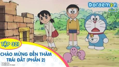 Doraemon S7 - Tập 321: Chào mừng đến thăm người lòng đất (Phần 2)