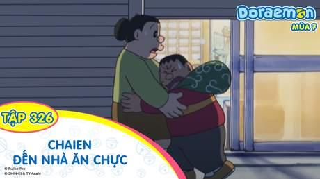 Doraemon S7 - Tập 326: Chaien đến nhà ăn chực