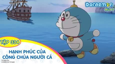 Doraemon S7 - Tập 334: Hạnh phúc của công chúa người cá