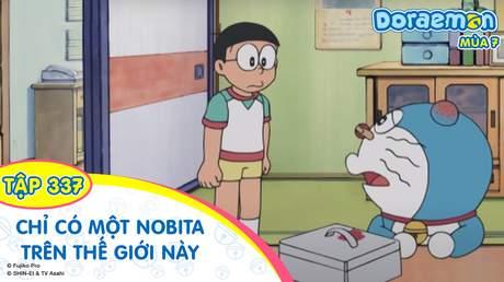 Doraemon S7 - Tập 337: Chỉ có một Nobita trên thế giới này
