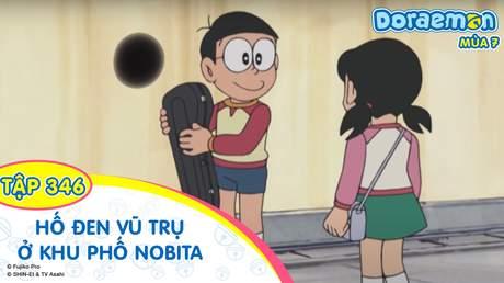 Doraemon S7 - Tập 346: Hố đen vũ trụ ở khu phố Nobita