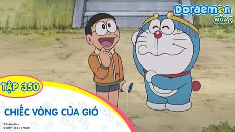 Doraemon S7 - Tập 350: Chiếc vòng của gió