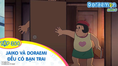 Doraemon S7 - Tập 364: Jaiko và Doraemi đều có bạn trai