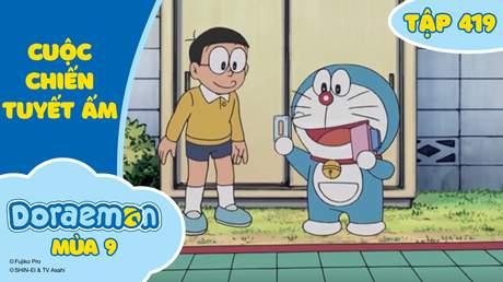 Doraemon S9 - Tập 419: Cuộc chiến tuyết ấm