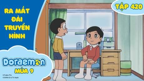 Doraemon S9 - Tập 420: Ra mắt đài truyền hình