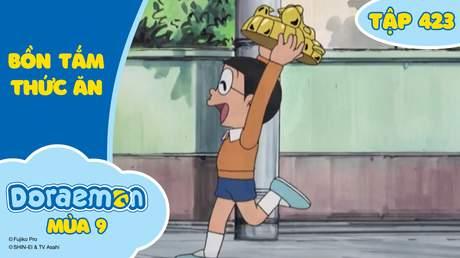 Doraemon S9 - Tập 423: Bồn tắm thức ăn