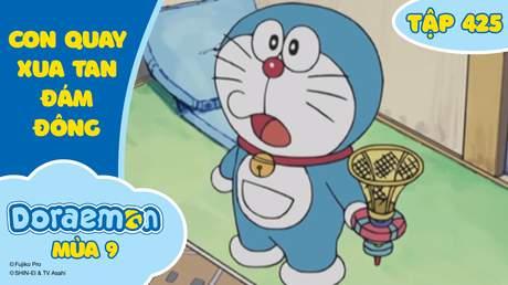 Doraemon S9 - Tập 425: Con quay xua tan đám đông