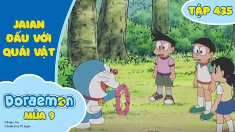 Doraemon S9 - Tập 435: Jaian đấu với quái vật