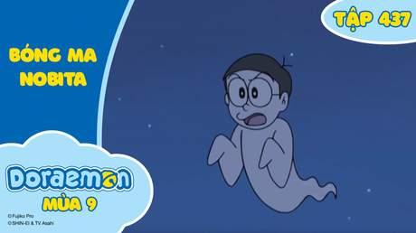 Doraemon S9 - Tập 437: Bóng ma Nobita
