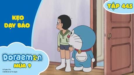 Doraemon S9 - Tập 445: Kẹo dạy bảo