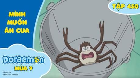 Doraemon S9 - Tập 450: Mình muốn ăn cua