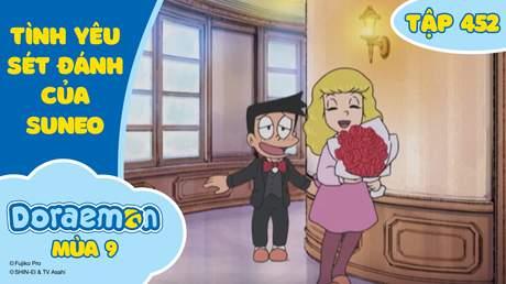 Doraemon S9 - Tập 452: Tình yêu sét đánh của Suneo